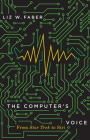 The Computer's Voice: From Star Trek to Siri Cover Image