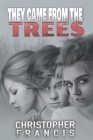 They Came from the Trees Cover Image