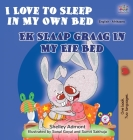 I Love to Sleep in My Own Bed (English Afrikaans Bilingual Book for Kids) Cover Image