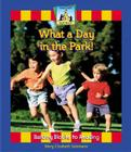 What a Day in the Park! (Sight Words) Cover Image