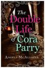 The Double Life of Cora Parry Cover Image