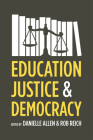 Education, Justice, and Democracy Cover Image