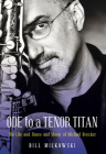 Ode to a Tenor Titan: The Life and Times and Music of Michael Brecker Cover Image