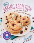 Sally's Baking Addiction: Irresistible Cookies, Cupcakes, and Desserts for Your Sweet-Tooth Fix Cover Image