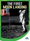 The First Moon Landing (Wonders of Space) Cover Image