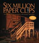 Six Million Paper Clips: The Making of a Children's Holocaust Memorial Cover Image