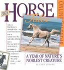 365 Horse Tales Page-A-Day Calendar 2005: A Year of Nature's Noblest Creatures Cover Image