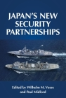 Japan's New Security Partnerships: Beyond the Security Alliance Cover Image