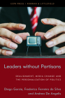 Leaders Without Partisans: Dealignment, Media Change, and the Personalization of Politics Cover Image