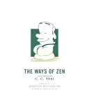 The Ways of Zen (Illustrated Library of Chinese Classics #28) Cover Image