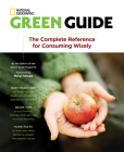 Green Guide: The Complete Reference for Consuming Wisely Cover Image