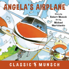 Angela's Airplane (Classic Munsch) Cover Image