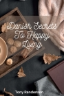 Hygge: Danish Secrets to Happy Living Cover Image