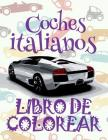 ✌ Coches de Italia: Libro de Colorear ✎ Cars of Italy: Coloring Book ✍ Libro de Colorear Carros Colorear Niños 10 Años ✍ Cover Image