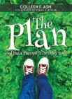 The Plan: God Has a Plan and It Includes You! Cover Image
