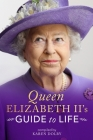 Queen Elizabeth II's Guide to Life Cover Image