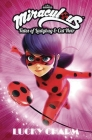 Miraculous: Tales of Ladybug and Cat Noir: Lucky Charm Cover Image