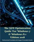 The SSD Optimization Guide For Windows 7 & Windows 8.1 Edition 2018 Cover Image