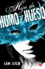 Hija de humo y hueso / Daughter of Smoke and Bone Cover Image