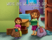 Where Are We Going to Go? Cover Image