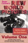 Roger Corman's New World Pictures (1970-1983): An Oral History Volume 1 Cover Image