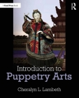 Introduction to Puppetry Arts Cover Image