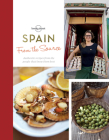 From the Source - Spain: Spain's Most Authentic Recipes From the People That Know Them Best Cover Image