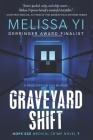 Graveyard Shift Cover Image