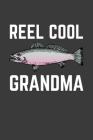 Reel Cool Grandma: Rodding Notebook Cover Image