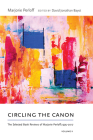 Circling the Canon, Volume II: The Selected Book Reviews of Marjorie Perloff, 1995-2017 (Recencies Series: Research and Recovery in Twentieth-Century) Cover Image