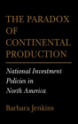 The Paradox of Continental Production (Cornell Studies in Political Economy) Cover Image