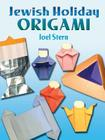 Jewish Holiday Origami (Dover Origami Papercraft) Cover Image