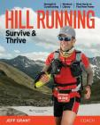 Hill Running: Survive & Thrive Cover Image