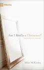 Am I Really a Christian? (9Marks) Cover Image