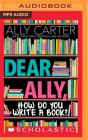 Dear Ally, How Do You Write a Book Cover Image