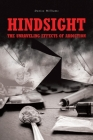 Hindsight: The Unraveling Effects of Addiction Cover Image