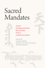 Sacred Mandates: Asian International Relations since Chinggis Khan (Silk Roads) Cover Image