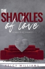 The Shackles of Love (Stage Play format): Based on the stage play Shackled Down Cover Image
