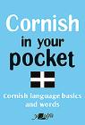 Cornish in Your Pocket: Cornish Language Basics and Words Cover Image