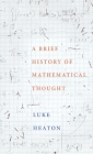 A Brief History of Mathematical Thought Cover Image