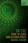 The Call: Inside the Global Saudi Religious Project Cover Image