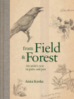 From Field & Forest: An Artist's Year in Paint And Pen Cover Image