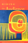 Hiding the Audience: Viewing Arts and Arts Institutions on the Prairies Cover Image