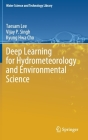 Deep Learning for Hydrometeorology and Environmental Science (Water Science and Technology Library #99) Cover Image
