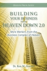Building Your Business from Heaven Down 2.0: More Markers from the Business Complex of Heaven Cover Image