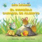 El Increíble Caracol de Alberto (Albert's Amazing Snail): Palabras de Posición (Position Words) Cover Image