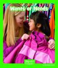 Wants or Needs (Wonder Readers Early Level) Cover Image
