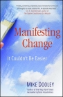 Manifesting Change: It Couldn't Be Easier Cover Image