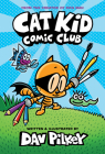 Cat Kid Comic Club (Captain Underpants) Cover Image