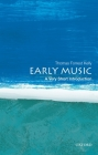 Early Music: A Very Short Introduction (Very Short Introductions) Cover Image